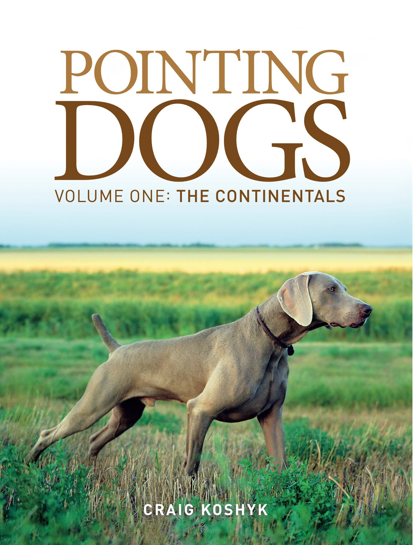 Buch-Cover Pointing Dogs, Volume One: The Continentals